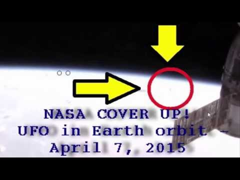 NASA COVER UP! UFO in Earth orbit – April 7, 2015