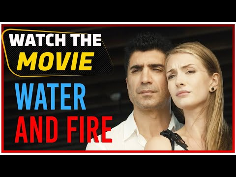 Water And Fire (Su Ve Ateş) - Full Film HD Free Movie (English Subtitle)