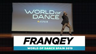 Franqey – World of Dance Spain Qualifier 2019