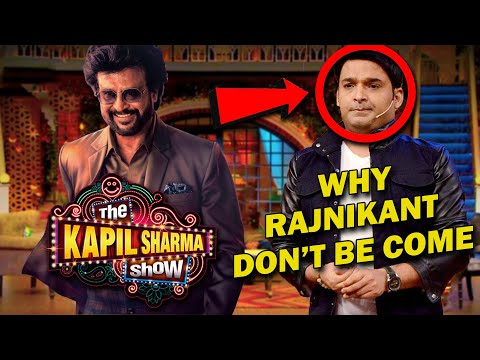 Rajinikanth  Never Come To The Kapil Sharma Show | Rajinikanth Refusing To Join Kapil Sharma Show