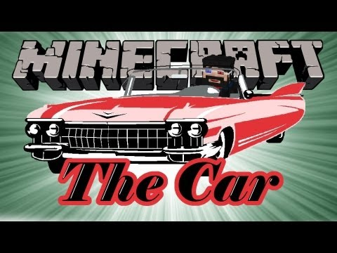 Minecraft Mods : The Car [1.5.2] [Risugami's modloader]