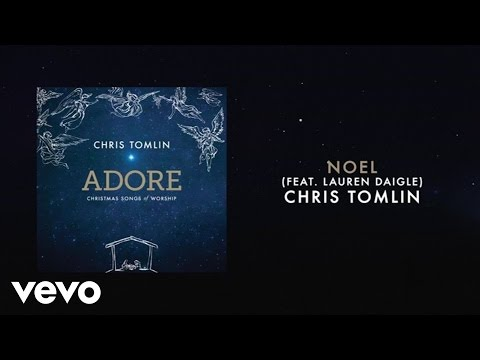 Noel Live/Lyrics and Chords [Feat. Lauren Daigle]