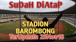 Video TerUpDaTe Stadion BAROMBONG SuDaH Di Atap - HAKIMVlog MP3, 3GP, MP4, WEBM, AVI, FLV Desember 2018