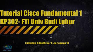 pertemuan ke sepuluh cisco fundamental 1 / network fundamental CCNA RS 1 ITN