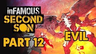 inFamous: Second Son Evil Walkthrough Part 12 - Heaven's Hellfire - Evil&Expert Playthrough