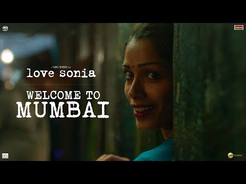 Love Sonia | Welcome to Mumbai | Releasing 14 September 2018