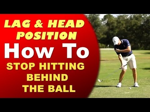 How to Stop Hitting Behind the Golf Ball – Increase Lag The Right Way!!