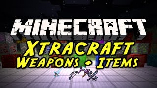 Minecraft: Xtracraft Mod - NEW POWERFUL WEAPONS AND ITEMS