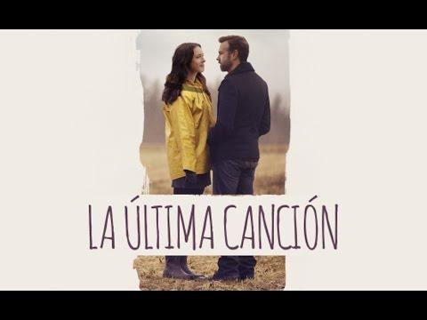 La Última Canción - Tráiler en español?>