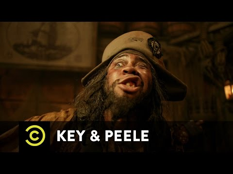Key & Peele – Pirate Chantey