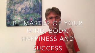 Learn and experience your real qualities to achieve that happy and healthy life