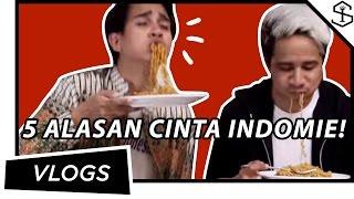 Video 5 Alasan Cinta Indomie Goreng MP3, 3GP, MP4, WEBM, AVI, FLV Februari 2018