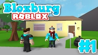 Bloxburg #1 - HOME SWEET HOME! (Roblox Welcome to Bloxburg)