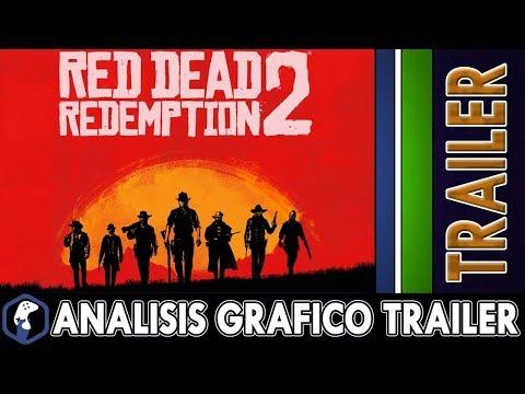 Trailer RED DEAD REDEMPTION 2 / Analisis Grafico / Comentario / opinion