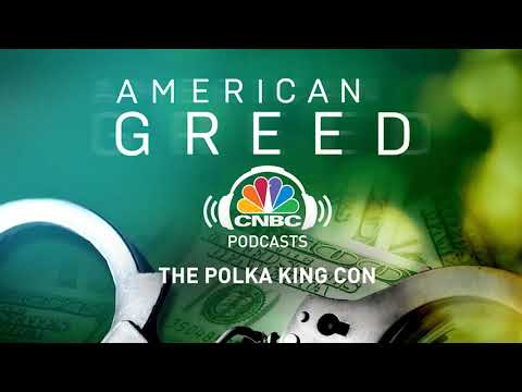American Greed Podcast: The Polka King Con | CNBC Prime