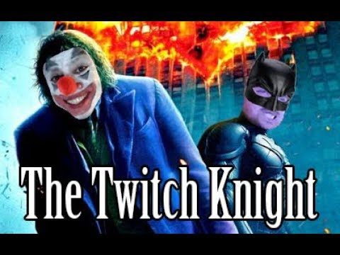 The Twitch Knight