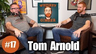 Whiskey Ginger - Tom Arnold - #017