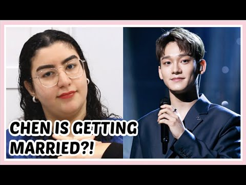 EXO's Chen Is Getting Married Reaction... (Korean Entertainment Explained)