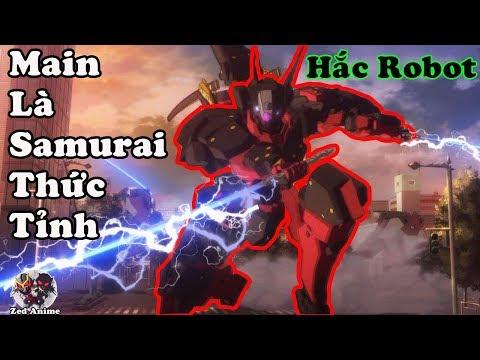 Main Là Samurai Được Thức Tỉnh Ở Thế Giới Hiện Tại - Điều Khiển Hắc Robot Cùng Vợ - Thời lượng: 1:10:51.