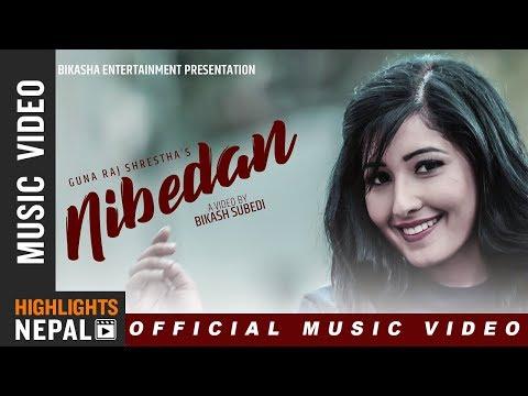 (Nibedan Ft. Aanchal Sharma | New Nepali Official Song 2018/2075 | Guna Raj Shrestha - Duration: 4 minutes, 11 seconds.)