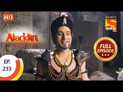 Aladdin - Ep 233 - Full Episode - 8th July, 2019