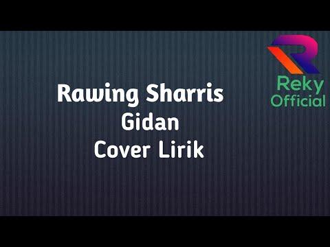 Rawing Sharris-Gidan (Lirik Lagu)                                     #RawingSharris #ibansong