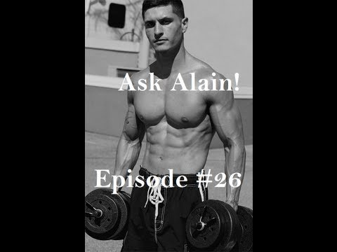 Ask Alain Ep 26: Keto Diet – Abs Training – Best Supplement – Chest Training Tip – More
