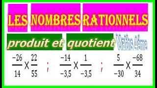 Maths 4ème - Les nombres rationnels Produit et Quotient Exercice 6