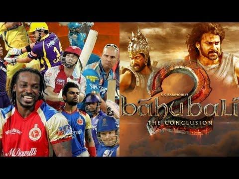 जानिए: क्या आईपीएल सीजन १० पड़ेगा भारी बाहुबली २ पर ? | Will Baahubali 2 BEAT  IPL Season 10?