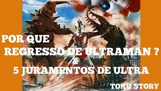 Video Curiosidades Regresso de UltramanJack e os 5 Juramentos de Ultra MP3, 3GP, MP4, WEBM, AVI, FLV Desember 2018