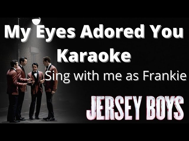 My-eyes-adored-you-karaoke