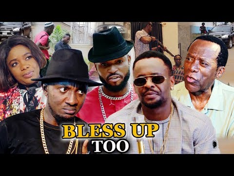 BLESS UP TOO Season 5 & 6 Zubby Micheal - 2019 Latest Nigerian Nollywood New Movie