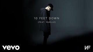 Video NF - 10 Feet Down (Audio) ft. Ruelle MP3, 3GP, MP4, WEBM, AVI, FLV Januari 2019