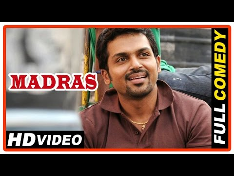 Madras Tamil Movie | Full Comedy Scenes | Karthi | Catherine Tresa