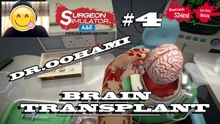 SURGEON SIMULATOR | BEDAH OTAK BOB PLAK....! #4