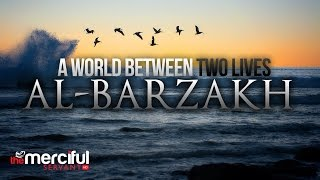 A World Between Two Lives - Al Barzakh full download video download mp3 download music download