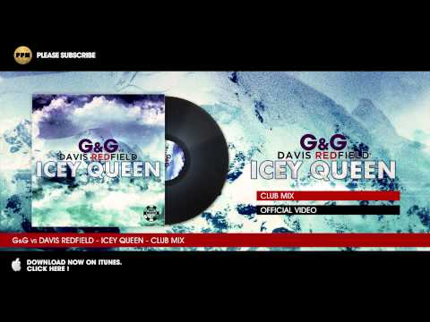 G&G vs. Davis Redfield - Icey Queen - Club Mix