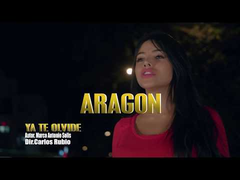 Ya Te Olvide - Aragon (Video Oficial)