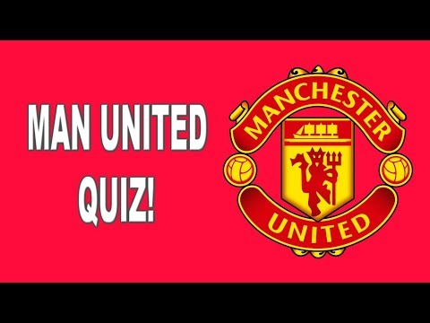 Manchester United Quiz | How Well Do You Know Manchester United?