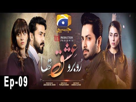 Video Ru Baru Ishq Tha - Episode 9 | HAR PAL GEO download in MP3, 3GP, MP4, WEBM, AVI, FLV January 2017