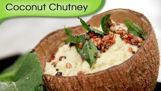 Fresh Coconut Chutney - Dosa Chatni Recipe by Ruchi Bharani - Vegetarian [HD]