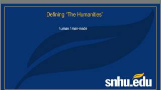 Week 1 - HUM100 & HUM200: What Are the Humanities? (CC)