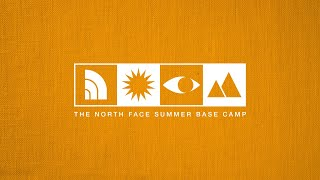 The North Face Summer Base Camp   Backyard Base Camp with Hilaree by The North Face