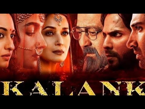 Kalank | full movie | HD 720p | varun,alia,aditya,madhuri,sonakshi,sanjay, | #kalank review and fact