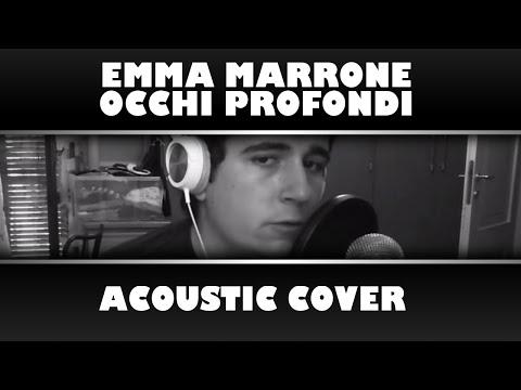 , title : 'Emma Marrone - Occhi Profondi | Acoustic Cover di Marco Maietta'