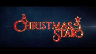 Nonton A Christmas Star Trailer By Mayo Movie World Film Subtitle Indonesia Streaming Movie Download