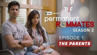 Video TVF's Permanent Roommates | S02E01 - 'The Parents' | E06-E07 now streaming on TVFPlay (App/Website) MP3, 3GP, MP4, WEBM, AVI, FLV April 2018