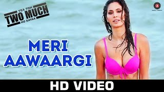 Meri Aawaargi Video Song Yea Toh Two Much Ho Gayaa Jimmy Shergill Bruna Abdullah