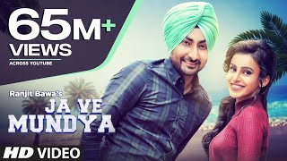 """Presenting Ranjit Bawa """"latest punjabi song"""" """"Ja Ve Mundeya"""" composed by Desi Routz and penned by Maninder Kailey."""