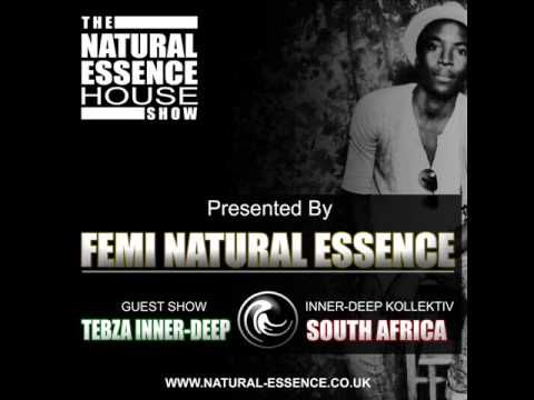 The Natural Essence House Show EP #69 – Guest Mix: Tebza Inner Deep (South Africa)